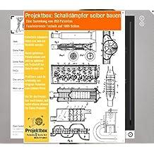 Schalldämpfer selber bauen: Deine Projektbox inkl. 353 Original-Patenten bringt Dich mit Spaß ans Ziel!
