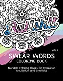 Swear Words Coloring Book: Mandala Coloring Books for Relaxation Meditation and Creativity: 1