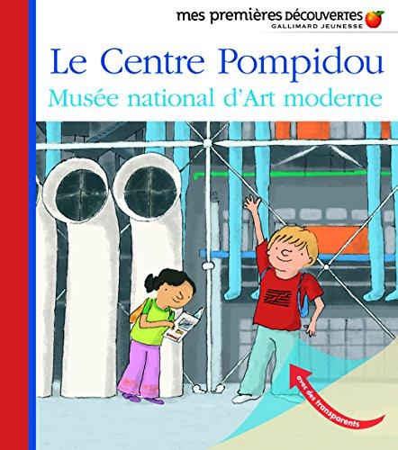 Le Centre Pompidou: Musée national d'Art moderne par Collectif