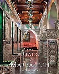 The Riads of Marrakech by Elan Fleisher (2013-10-08)