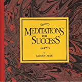 Meditations for Success by Jennifer O'Dell (1994-03-02)