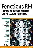 Fonctions RH - Politiques, métiers et outils des ressources humaines - Format Kindle - 9782326051423 - 32,00 €