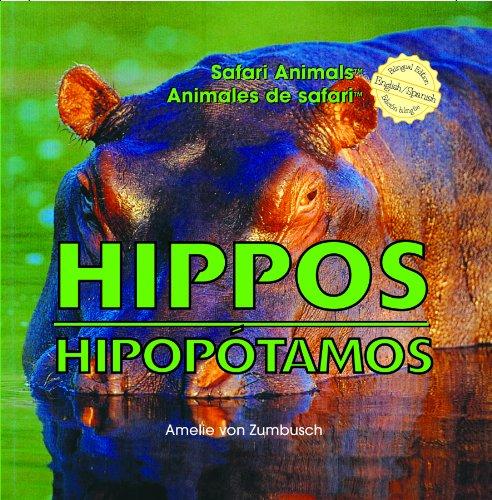 Hippos/Hipopotamos (Safari Animals / Animales De Safari) por Amelie Von Zumbusch