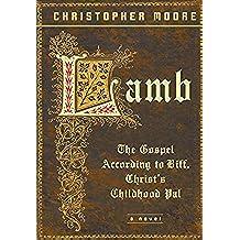 Lamb: The Gospel According to Biff, Christ's Childhood Pal (English Edition)