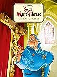 Soeur Marie-Thérèse - Tome 01 : Soeur Marie-Thérèse des Batignolles (French Edition)