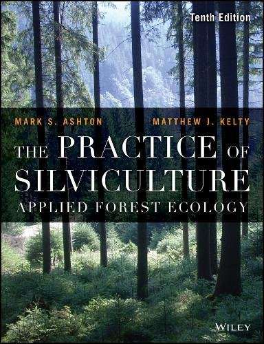 the-practice-of-silviculture-applied-forest-ecology