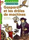 Gaspard et les drôles de machines par Strickler