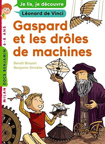 Gaspard et les drôles de machines par Benoît Broyart