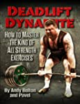 Deadlift Dynamite: How To Master The...