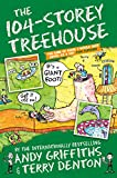#9: The 104-Storey Treehouse (The Treehouse Books)