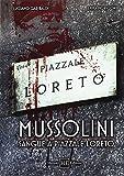 Mussolini. Sangue a piazzale Loreto