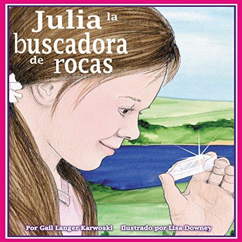 Julia la buscadora de rocas [Julie the Rockhound]  Audiolibri