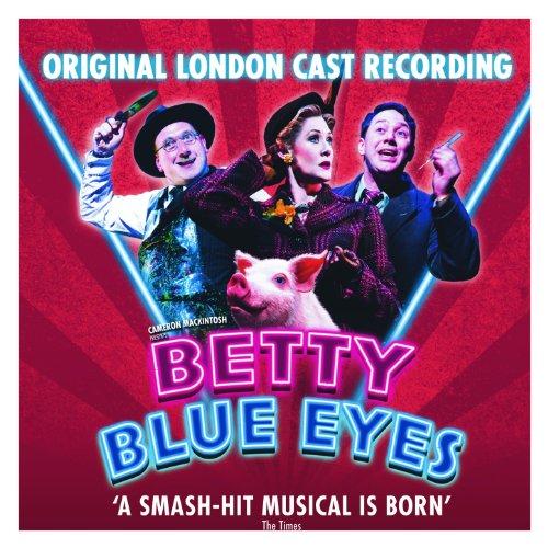 Betty Blue Eyes (Original London Cast Recording) -