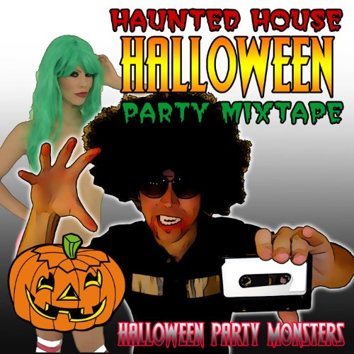 Haunted House Halloween Party Mixtape [Clean]