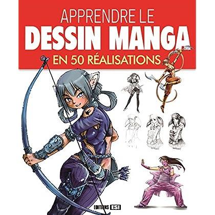 Apprendre le dessin manga en 50 réalisations