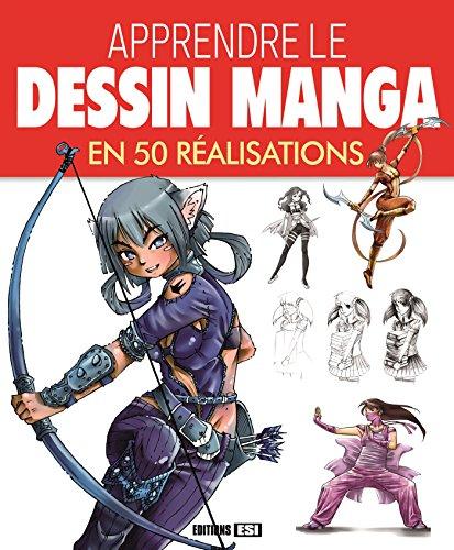 Apprendre le dessin manga en 50 réalisations par Collectif