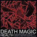 Songtexte von HEALTH - Death Magic