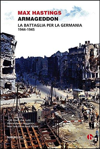 Armageddon: La battaglia per la Germania 1944-1945