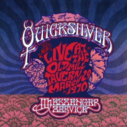 live-at-the-old-mill-tavern-march-29-1970-by-quicksilver-messenger-service-2013-08-27