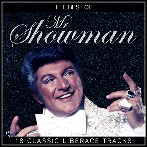 The Best of Mr Showman - 18 Classic Liberace Tracks