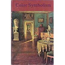 Color Symbolism: Six Excerpts from the Eranos Yearbook 1972 by Portmann, Adolf, Zahan, Dominique (1994) Paperback