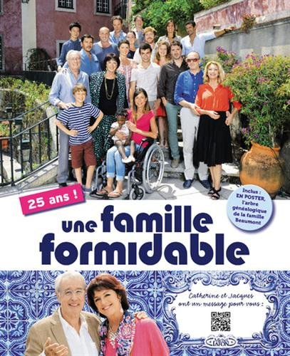 Une famille formidable 25 ans