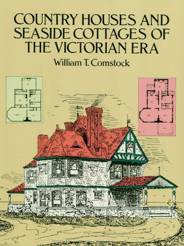 Country houses and seaside cottages of the victorian era dover country houses and seaside cottages of the victorian era dover architecture by comstock fandeluxe Choice Image