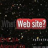 What Website? [Explicit]