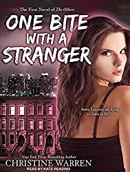 One Bite With a Stranger (Others) by Christine Warren (2011-09-20)