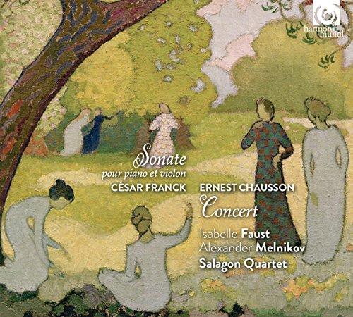 Franck: Sonata for Piano & Violin, Chausson: Concert Test