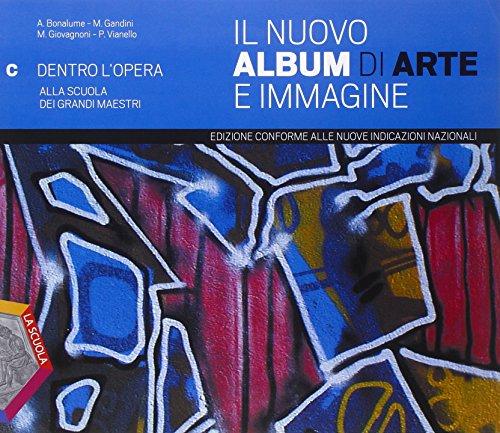 Il nuovo album di arte e immagine. Ediz. plus. Per la Scuola media. Con e-book. Con espansione online: 3
