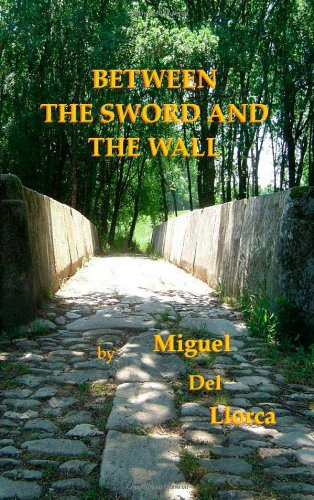Between The Sword And The Wall