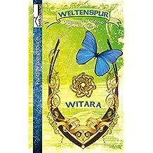 Weltenspur: Witara