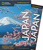 NATIONAL GEOGRAPHIC Reisehandbuch Japan: Der ultimative Reiseführer mit über 500 Adressen und praktischer Faltkarte zum Herausnehmen für alle Traveler. NEU 2018