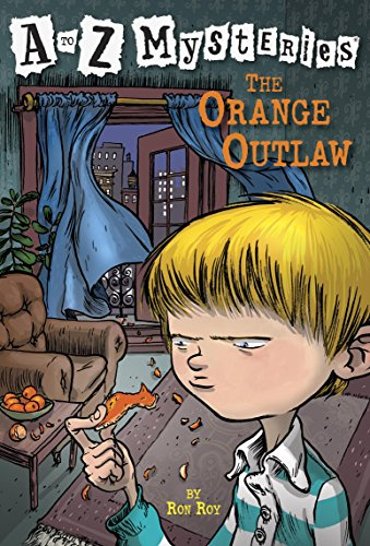 A to Z Mysteries: The Orange Outlaw (English Edition)