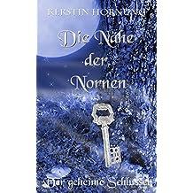 Die Nähe der Nornen: Der geheime Schlüssel - Band 3