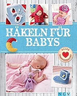 Häkeln Für Babys Niedliche Kleidung Accessoires Für Die Kleinsten