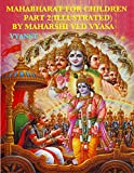 Mahabharat For Children - Part 2 (Illustrated): Tales from India