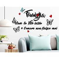 Stickerdesign Adesivo Murale Wall Stickers Frase Citazione Famiglia Amore e Vita Adesivi Murali Decorazione interni…