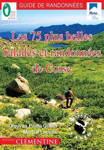 Les 75 plus belles balades et randonnes de Corse