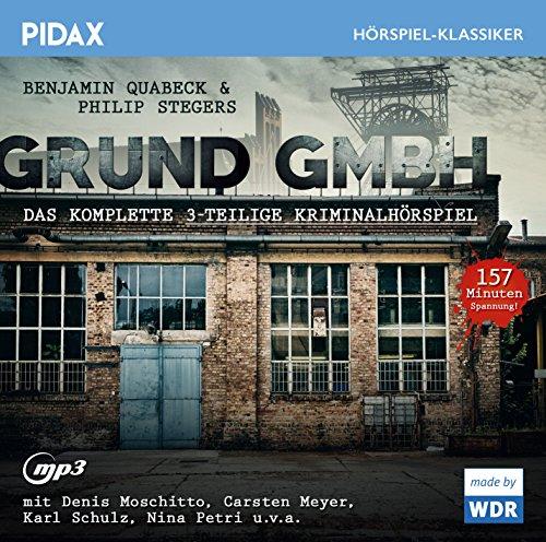 Pidax Hörspiel-Klassiker - Grund GmbH (Benjamin Quabeck und Philip Stegers) WDR 2005
