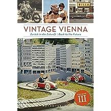 Vintage Vienna: Zurück in die Zukunft / Back to the Future