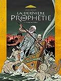 La Dernière Prophétie - Tome 01 : Voyage aux Enfers
