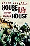 House to House: A Tale of Modern War by David Bellavia (2007-09-17)