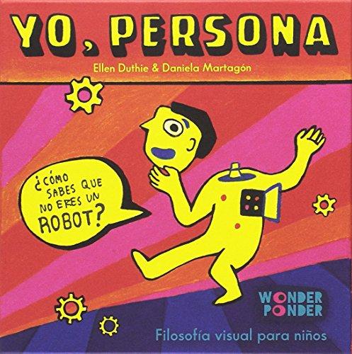 Yo, persona: ¿Cómo sabes que no eres un robot? por Ellen Duthie