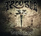 Trouble: Unplugged (Audio CD)