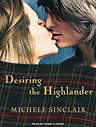 Desiring the Highlander (McTiernay Brothers) by Michele Sinclair (2013-09-02)