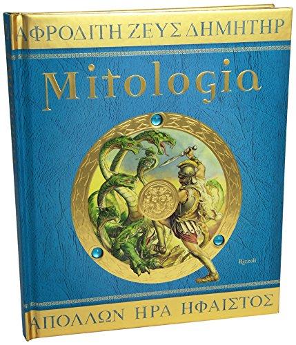 Mitologia. Ediz. illustrata