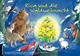Rica und die Waldweihnacht: Ein Adventskalender zum Vorlesen und Gestalten eines Fensterbildes von Renate Schupp (Adventskalender, 20. August 2007) Broschiert -