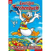 Lustiges Taschenbuch Nr. 496: Ich mache Urlaub! (German Edition)